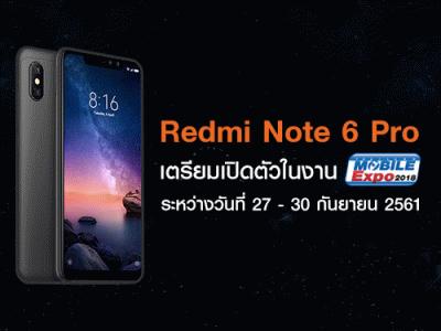 Xiaomi Redmi Note 6 Pro สมาร์ทโฟนแบตเตอรี่สุดอึด 4,000mAh เตรียมเปิดตัว ในงาน Thailand Mobile Expo 2018