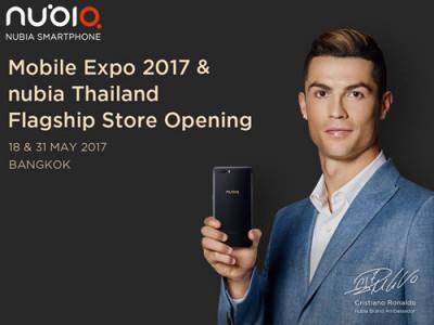 โรนัลโด้ โพสต์เชียร์ Nubia ประเทศไทย พร้อมประชาสัมพันธ์งาน Thailand Mobile Expo 2017