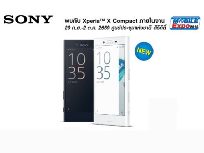 โซนี่ไทยวางจำหน่าย Xperia X Compact ครั้งแรก ในงาน Thailand Mobile Expo 2016