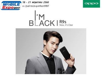"OPPO R9s Black Edition เปิดตัวพร้อมพรีเซนเตอร์คนล่าสุด ""เจมส์ จิรายุ"" ในงาน Thailand Mobile EXPO 2017 Hi-End"