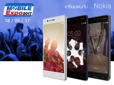 Nokia ขนกองทัพสมาร์ทโฟนมาในงาน Thailand Mobile EXPO 2017 Hi-End