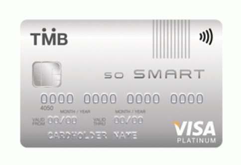 บัตรเครดิต ทีเอ็มบี โซ สมาร์ท (TMB So Smart Credit card)-ธนาคารทหารไทย (TMB)