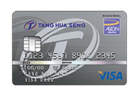 บัตรเครดิตตั้งฮั่วเส็ง วีซ่า (Tang Hua Seng Visa Credit Card)-อิออน (AEON)