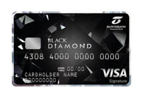 บัตรเครดิตธนชาต แบล็ค ไดมอนด์ วีซ่า ซิกเนเจอร์ (Black Diamond Visa Signature)-ธนาคารธนชาต (Thanachart)